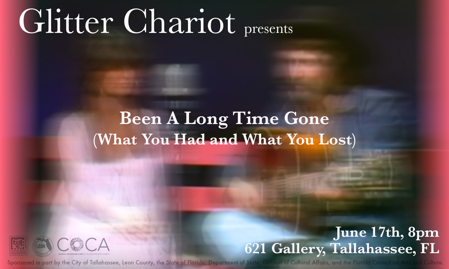Glitter Chariot Presents: Been A Long Time Gone (What You Had and What You Lost)